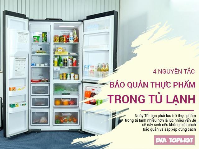 4 nguyên tắc bảo quản thức ăn trong tủ lạnh để cả nhà không đi viện ngày Tết