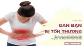 Những vấn đề cơ thể phải đối mặt khi gan tổn thương
