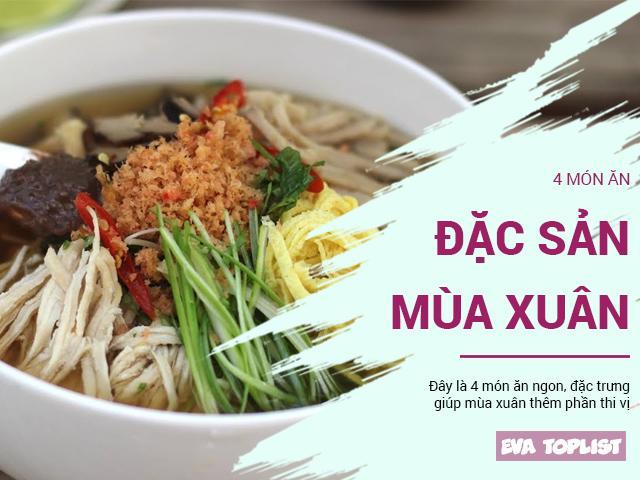 Tháng 2 ăn gì, gợi ý 4 món ăn gắn liền với mùa xuân Việt Nam