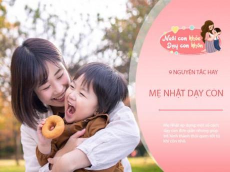 """9 cách """"kỳ lạ"""" khi mẹ Nhật dạy con, cả thế giới phải ngưỡng mộ"""