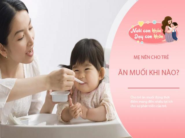 Cho trẻ ăn muối sớm hay quá muộn đều không tốt, chuyên gia mách thời điểm có lợi cho trẻ