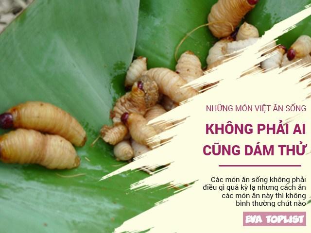 Những món Việt ăn sống nguyên con, không phải ai cũng dám thử