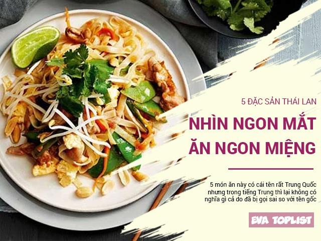 5 đặc sản Thái Lan vừa nhìn thì ngon mắt mà, ăn vào cũng ngon tuyệt