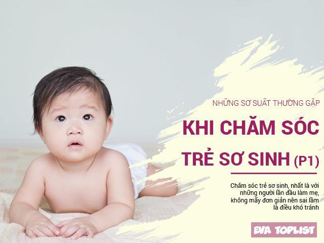 Những sai lầm khi chăm sóc trẻ sơ sinh được chuyên gia nước ngoài chỉ mặt điểm tên (P.1)