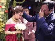Eva tám - Bố bật khóc, bịn rịn tiễn con gái về nhà chồng - đoạn clip khiến cả triệu người nghẹn ngào