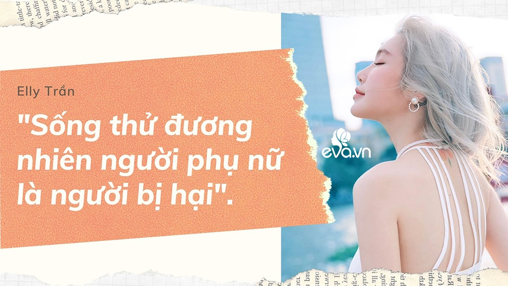Phát ngôn đáng tranh luận của Elly Trần về sống thử, tình một đêm, amp;#34;tuesdayamp;#34; và đàn ông ngoại tình - 1