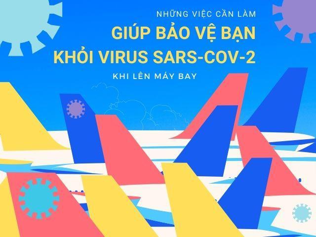 Đi máy bay trong dịch COVID-19, cần làm gì để bảo vệ mình khỏi vi rút SARS-CoV-2?