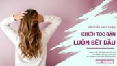 5 nguyên nhân khiến tóc của bạn luôn dính bết dầu dù trời đã sang Thu