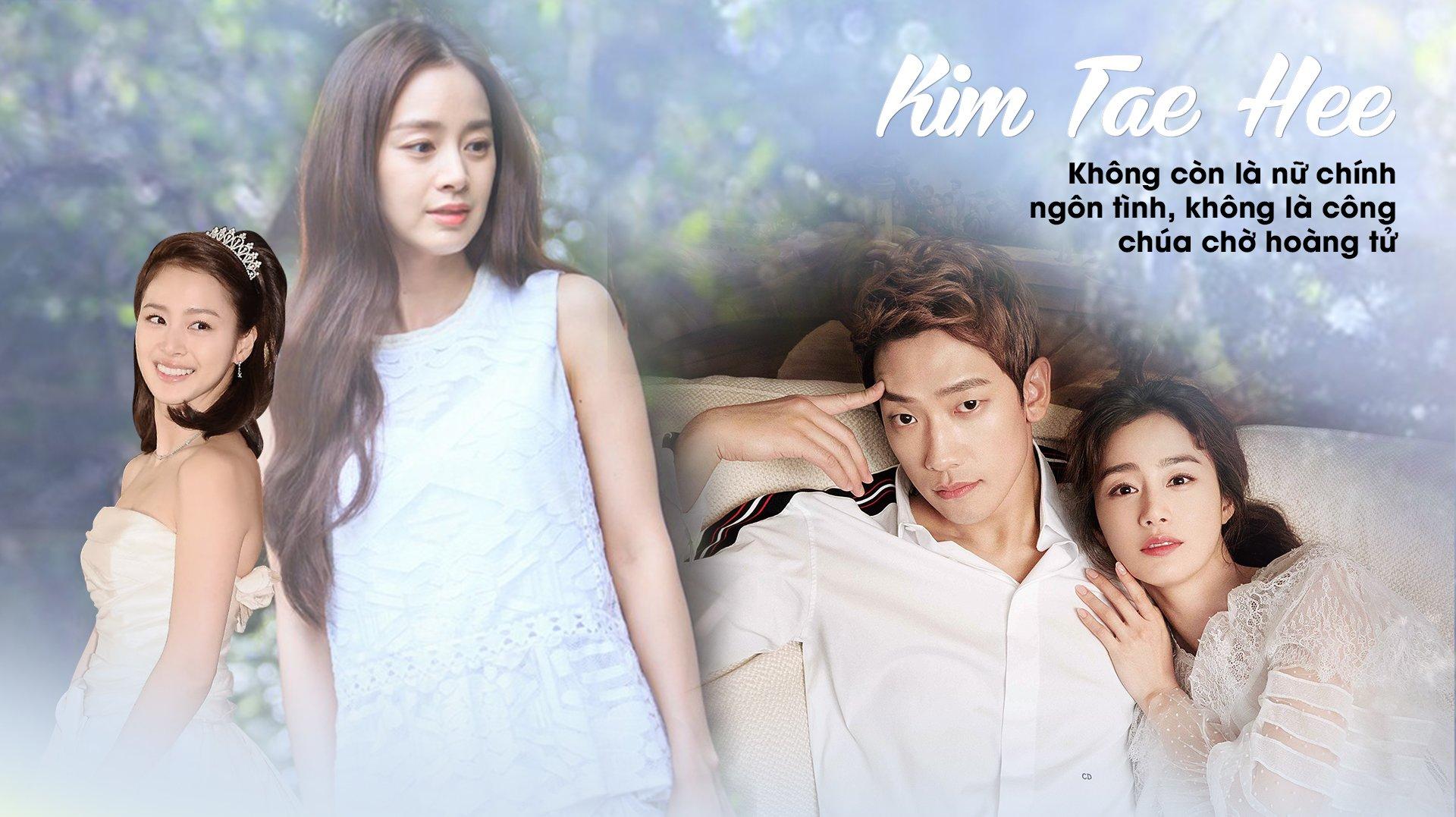 Kim Tae Hee: Không còn là nữ chính ngôn tình, không là công chúa chờ hoàng tử - 1