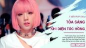 Top 5 nữ idol Kpop tỏa sáng rực rỡ khi diện tóc hồng