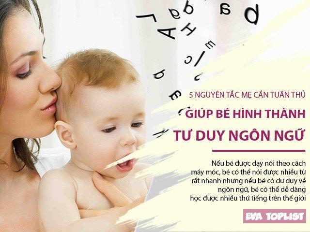 5 nguyên tắc mẹ cần tuân thủ giúp bé phát triển tư duy ngôn ngữ tốt từ sớm