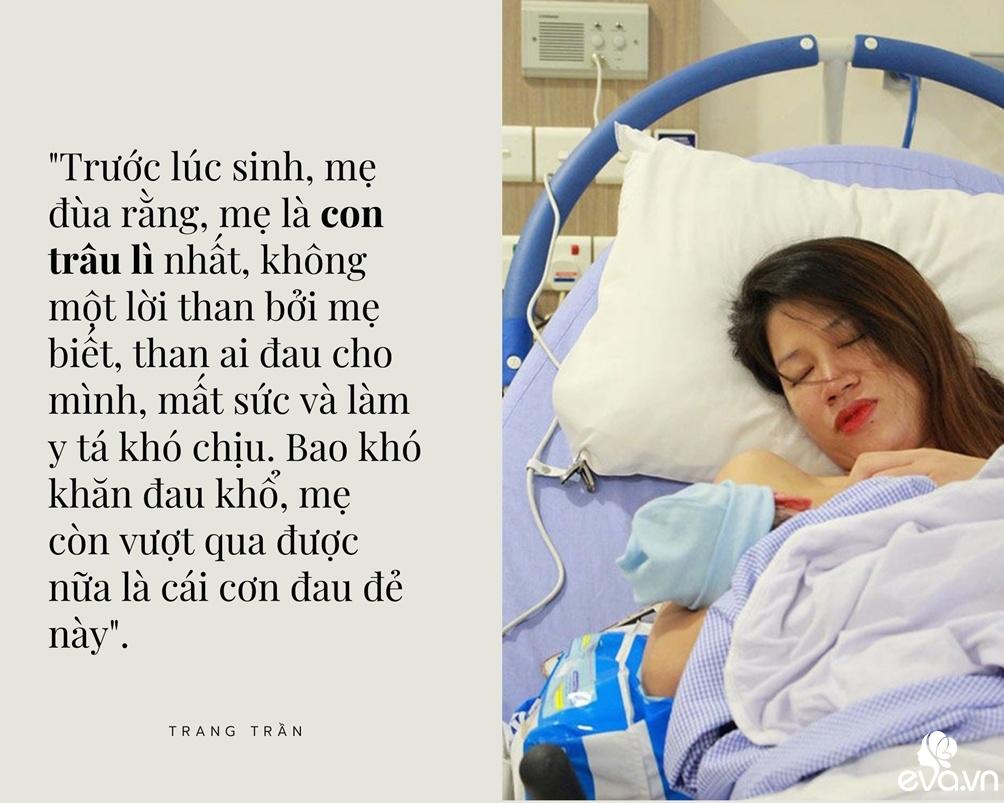Đau gì như đau đẻ, mỹ nhân Việt người thấy như động đất cấp 10, người tưởng như bị giã - 9