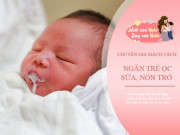 Trẻ sơ sinh nôn trớ làm mẹ tiếc sữa, con còi cọc: BS Nhi mách cách giải quyết dễ dàng