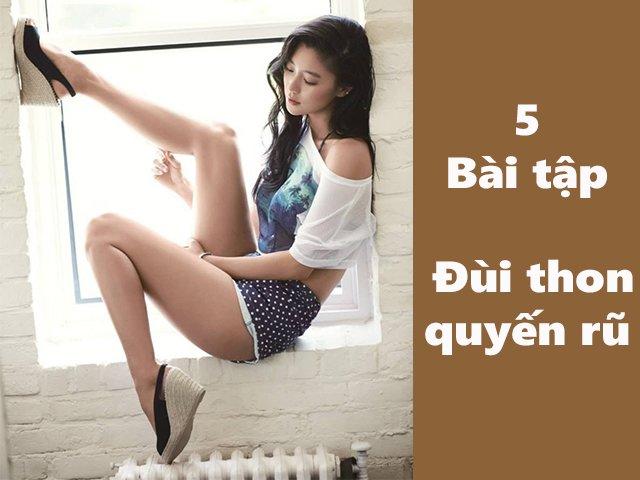 Chỉ với 30 phút mỗi ngày, đùi to sẽ không còn là nỗi lo mỗi khi nàng diện váy ngắn