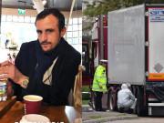 Tin tức - Câu nói vô cảm và nụ cười máu lạnh của kẻ buôn người khi nói về 39 người trong container