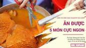 Cầm 30.000 đồng đi khắp Sài Gòn, vợt được 5 món siêu ngon này